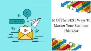 The Best Ways To Market Your Business - Envelope With The Word Subscribe