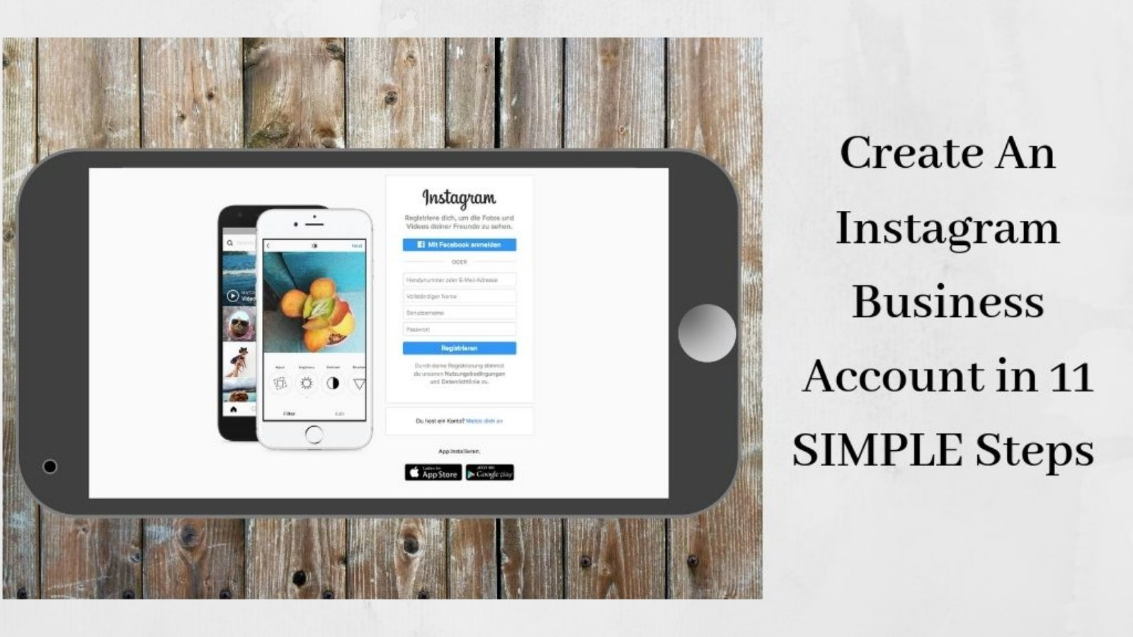 Create An Instagram Business Account - Smartphone With IG