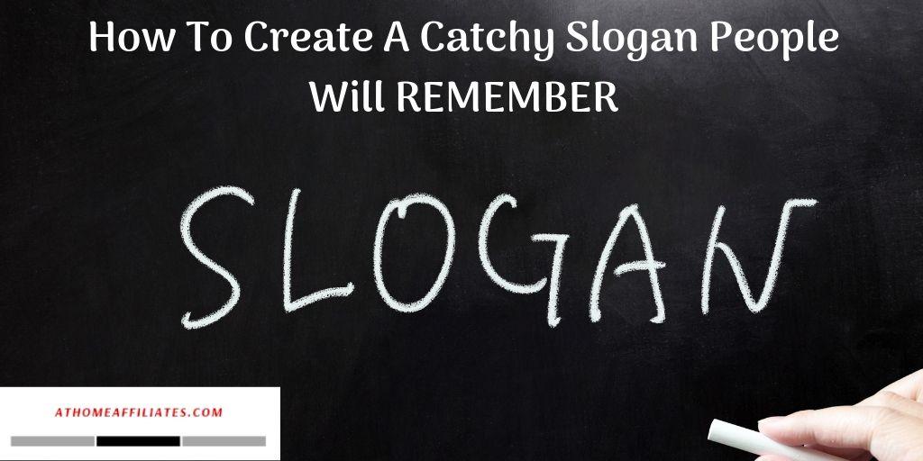 the word slogan on a chalkboard