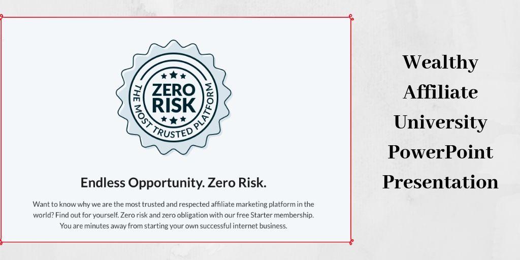 Wealthy Affiliate University PowerPoint Presentation - Zero Risk Graphic
