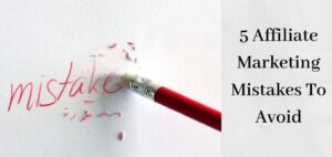 "Affiliate Marketing Mistakes - Pencil Erasing The Word ""Mistake"""