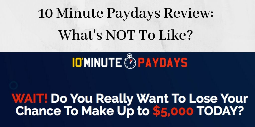 10 minute paydays graphic