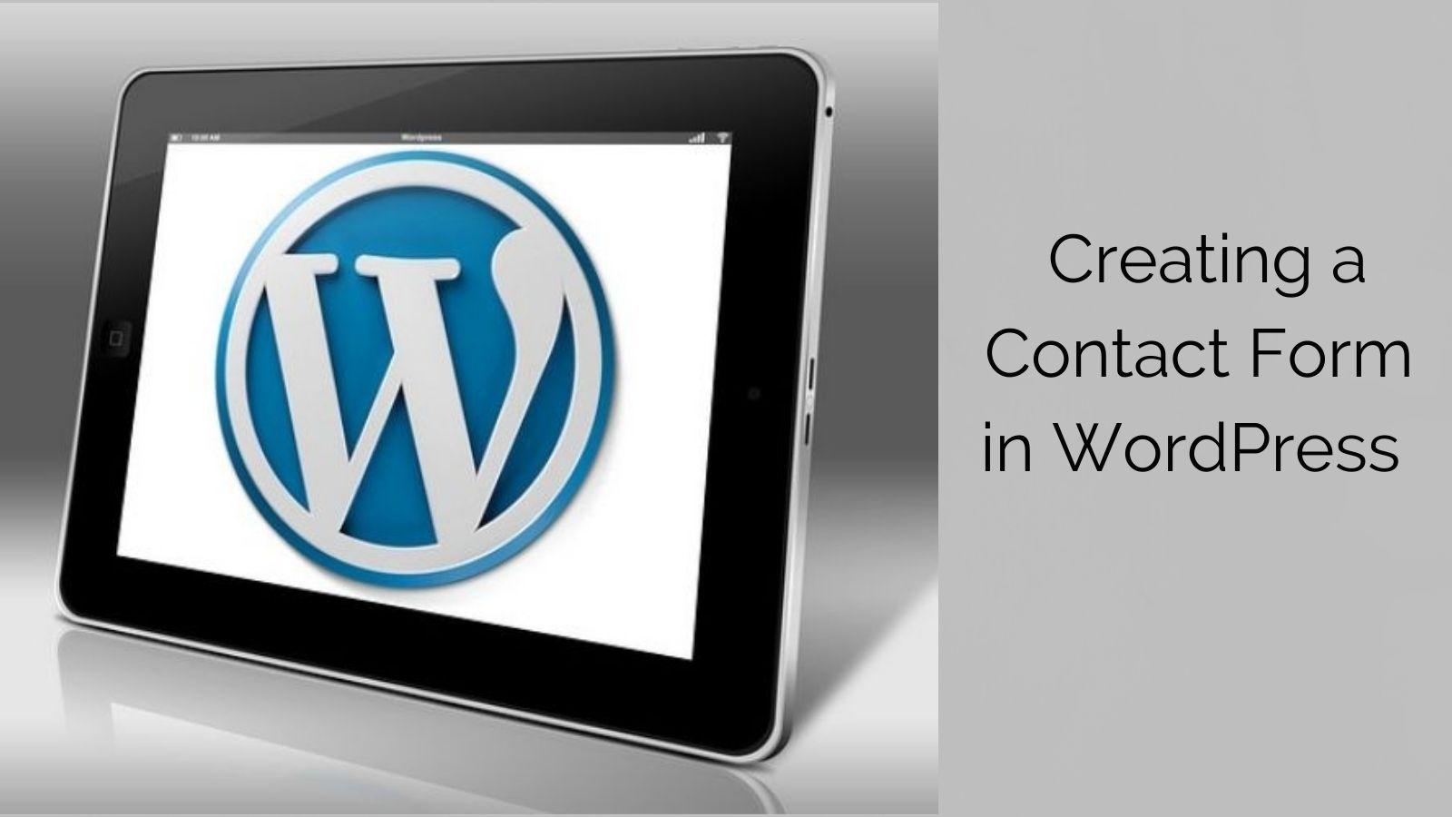 How To Create A Contact Form In WordPress Tutorial - WordPress Logo