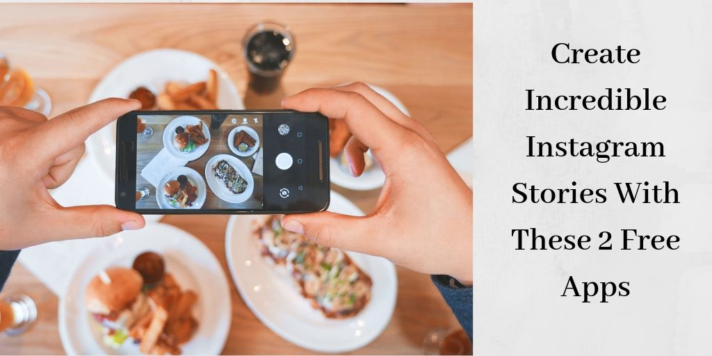 How To Create An Instagram Story - Person Taking Picture Of Food