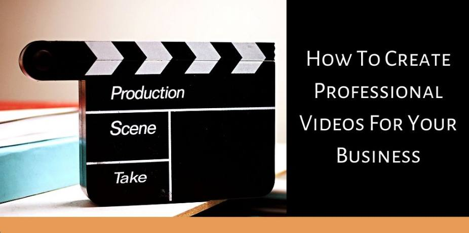 How To Create Professional Videos - Director's Clapboard