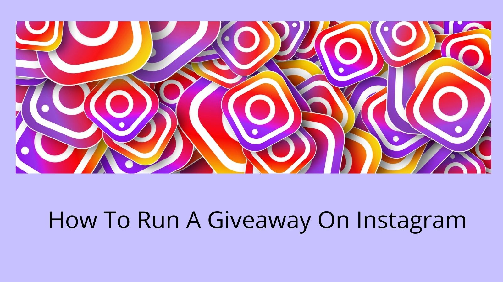 How To Run A Giveaway On Instagram - Instagram Icons
