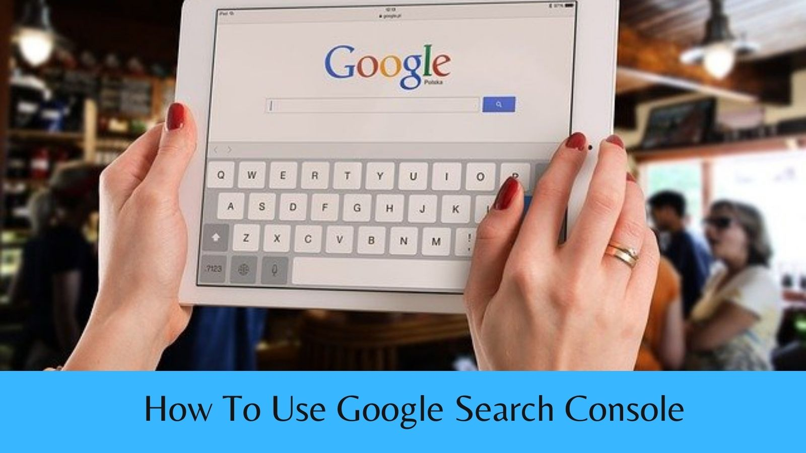 How To Verify Your Website With Google Search Console - Google Logo