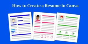 How To Create A Professional Resume For Free In Canva - Three Resumes
