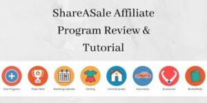 ShareASale Affiliate Program Review & Tutorial