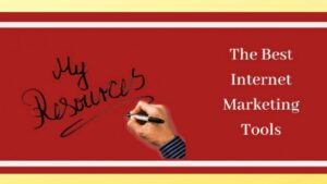 """The BEST Internet Marketing Tools - """"My Resources"""" Graphic"""