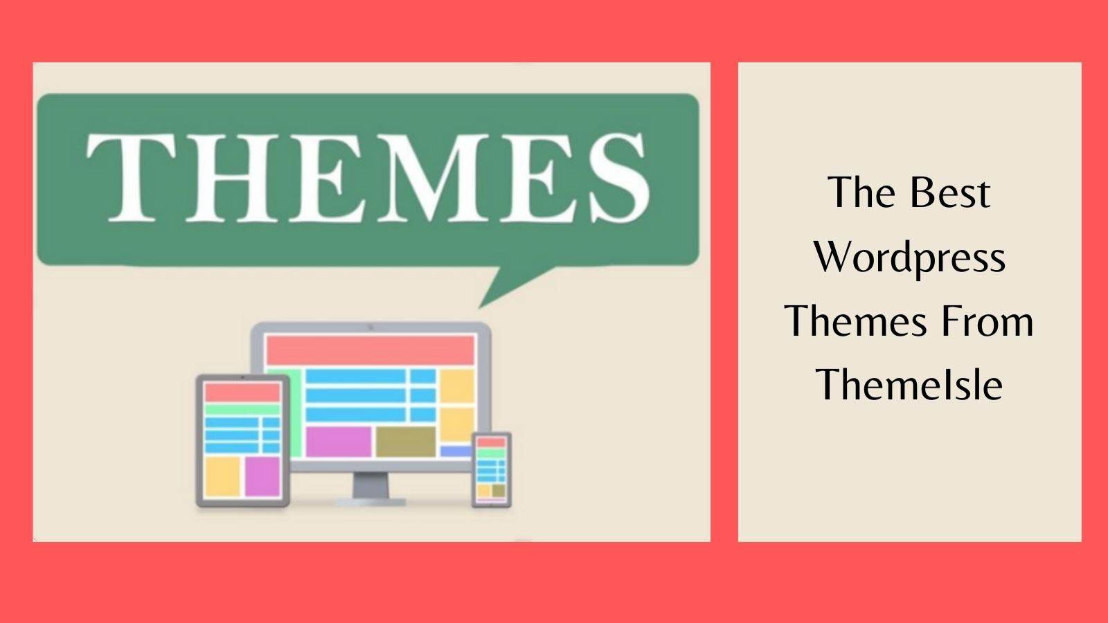 The Best WordPress Themes - Themes Graphic