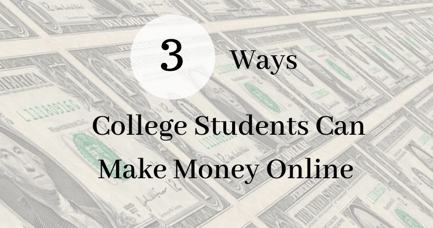 3 Ways College Students Can Make Money - Money Graphic