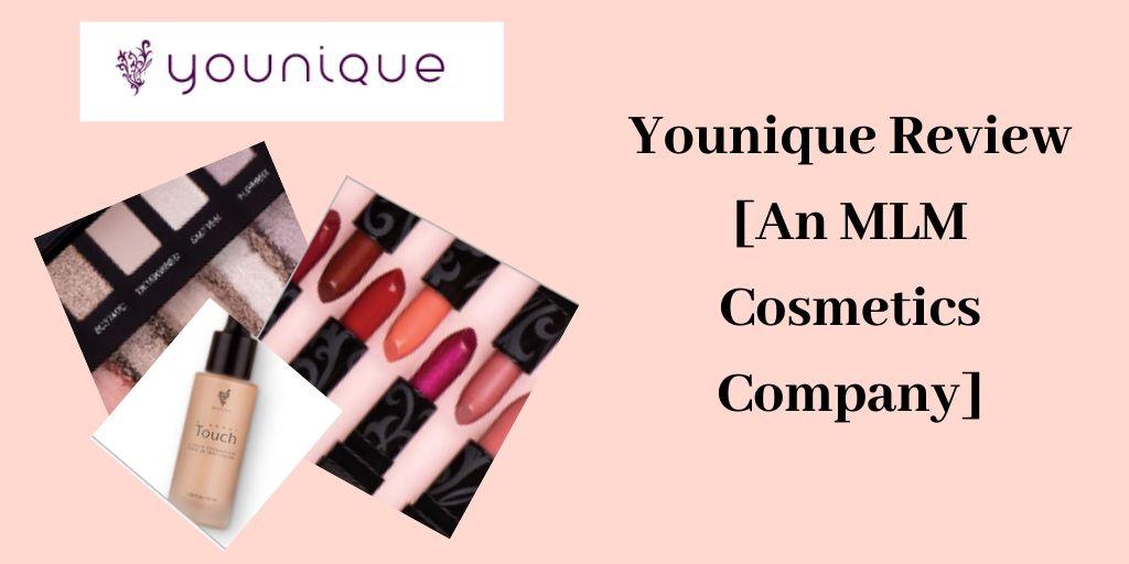 Cosmetics Company - Younique Review Graphic