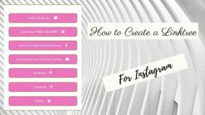 How To Create A Linktree For Instagram- Linktree