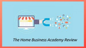 The Home Business Academy - Sales Funnel Graphic